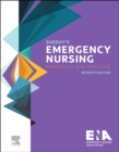 Sheehy's Emergency Nursing : Principles and Practice - Book