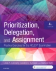 Prioritization, Delegation, and Assignment : Practice Exercises for the NCLEX Examination - Book