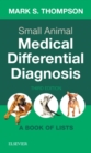 Small Animal Medical Differential Diagnosis : A Book of Lists - Book