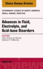 Advances in Fluid, Electrolyte, and Acid-base Disorders, An Issue of Veterinary Clinics of North America: Small Animal Practice, E-Book - eBook