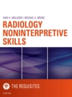 Radiology Noninterpretive Skills: The Requisites eBook - eBook