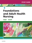 Study Guide for Foundations and Adult Health Nursing - E-Book - eBook