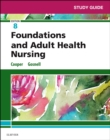Study Guide for Foundations and Adult Health Nursing - Book