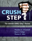 Crush Step 1 E-Book : The Ultimate USMLE Step 1 Review - eBook