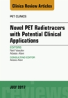 Novel PET Radiotracers with Potential Clinical Applications, An Issue of PET Clinics, E-Book - eBook