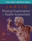 Laboratory Manual for Physical Examination & Health Assessment - Book