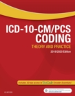 ICD-10-CM/PCS Coding: Theory and Practice, 2019/2020 Edition E-Book - eBook