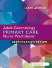 Adult-Gerontology Primary Care Nurse Practitioner Certification Review - E-Book - eBook