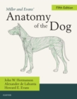 Miller and Evans' Anatomy of the Dog - E-Book - eBook