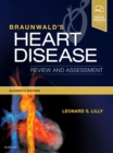 Braunwald's Heart Disease Review and Assessment - Book