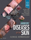 Andrews' Diseases of the Skin : Clinical Dermatology - Book