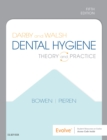Darby and Walsh Dental Hygiene E-Book : Theory and Practice - eBook