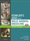 Miller - Fowler's Zoo and Wild Animal Medicine Current Therapy, Volume 9 - Book