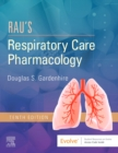 Rau's Respiratory Care Pharmacology - Book