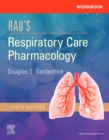 Workbook for Rau's Respiratory Care Pharmacology - Book