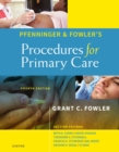 Pfenninger and Fowler's Procedures for Primary Care E-Book - eBook