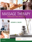 Massage Therapy : Principles and Practice - Book