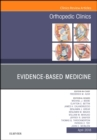 Evidence-Based Medicine, An Issue of Orthopedic Clinics, E-Book - eBook