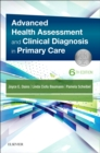 Advanced Health Assessment & Clinical Diagnosis in Primary Care E-Book - eBook