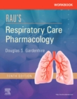 Workbook for Rau's Respiratory Care Pharmacology E-Book - eBook