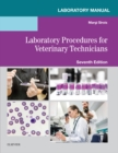 Laboratory Manual for Laboratory Procedures for Veterinary Technicians E-Book - eBook