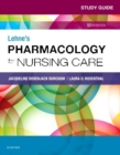 Study Guide for Lehne's Pharmacology for Nursing Care - Book