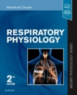 Respiratory Physiology : Mosby Physiology Series - Book