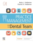 Practice Management for the Dental Team E-Book - eBook