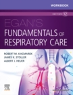 Workbook for Egan's Fundamentals of Respiratory Care E-Book - eBook