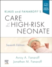 Klaus and Fanaroff's Care of the High-Risk Neonate - Book