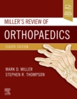 MILLERS REVIEW OF ORTHOPAEDICS - Book