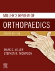Miller's Review of Orthopaedics E-Book - eBook