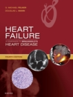 Heart Failure: A Companion to Braunwald's Heart Disease E-Book - eBook