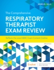 The Comprehensive Respiratory Therapist Exam Review E-Book - eBook