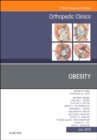 Obesity, An Issue of Orthopedic Clinics - Book