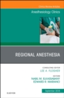 Regional Anesthesia, An Issue of Anesthesiology Clinics - Book