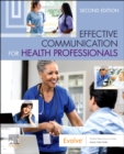 Effective Communication for Health Professionals - Book