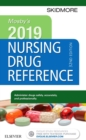 Mosby's 2019 Nursing Drug Reference E-Book - eBook