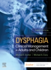 Dysphagia - E-Book : Clinical Management in Adults and Children - eBook