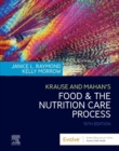 Krause and Mahan's Food and the Nutrition Care Process E-Book - eBook