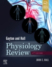 Guyton & Hall Physiology Review E-Book - eBook