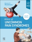 Atlas of Uncommon Pain Syndromes - Book