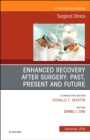 Enhanced Recovery After Surgery: Past, Present, and Future, An Issue of Surgical Clinics - Book