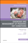 ENT Issues, An Issue of Clinics in Perinatology - Book