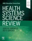 Health Systems Science Review - Book