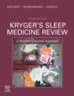 Kryger's Sleep Medicine Review E-Book : A Problem-Oriented Approach - eBook