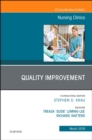 Quality Improvement, An Issue of Nursing Clinics - Book