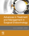 Advances in Treatment and Management in Surgical Endocrinology E-Book - eBook