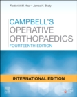 Campbell's Operative Orthopaedics, E-Book - eBook
