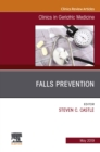 Falls Prevention, An Issue of Clinics in Geriatric Medicine, Ebook - eBook